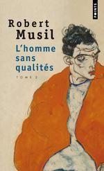 l'homme sans qualités t.2 - Robert Musil