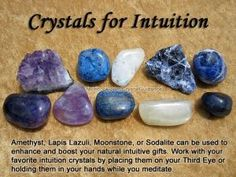Crystals for Intuition Amethyst, Lapis Lazuli, Moonstone, or Sodalite can be used to enhance and boost your natural intuitive gifts. Work with your favorite intuition crystals by placing them on your Third Eye or holding them in your hands while you m Crystal Healing Stones, Crystal Magic, Crystal Grid, Grounding Crystals, Healing Crystal Jewelry, Crystals And Gemstones, Stones And Crystals, Gem Stones, Crystal Meanings