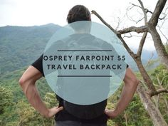 Osprey Farpoint 55 Travel Backpack Review – Is this the Right Travel Pack for you? Best Travel Backpack, Travel Packing, Asia Travel, Backpack Camping, Backpacking India, Backpacking South America, Osprey Farpoint, Backpack Reviews