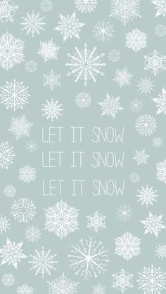 Let It Snow Winter Minimal iPhone 6 Wallpaper.jpg 750×1,334 pixels