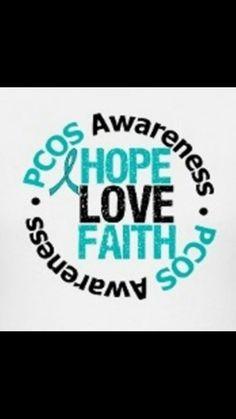 Hope. Love. Faith.  PCOS Awareness