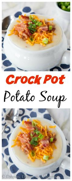 Crock Pot Potato Soup – Creamy loaded potato soup that is made in the crock pot.  Perfect comfort food for a cold winter night.