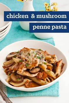 Chicken & Mushroom Penne Pasta – Tender chicken breast strips and sautéed mushrooms are added to a savory sauce and served with penne pasta in this quick and easy weeknight recipe.