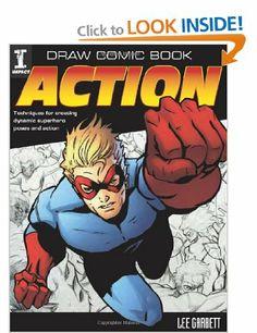 Draw Comic Book Action: Amazon.co.uk: Garbett Lee: Books