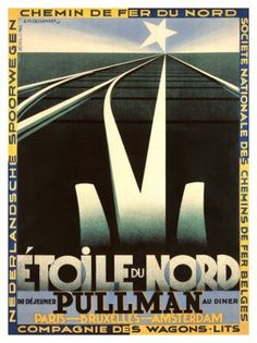 View this item and discover similar for sale at - Original vintage French railway travel advertising poster - Etoile du Nord Pullman Paris Bruxelles Amsterdam - featuring a stunning Art Deco design by Poster Art, Retro Poster, Kunst Poster, Art Deco Posters, Poster Prints, Vintage Advertising Posters, Vintage Travel Posters, Vintage Advertisements, Train Posters