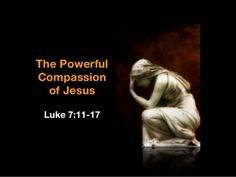 Compassion of Jesus Gospel For Today, Gospel Of Luke, Roman Law, Together Quotes, Bible Study Journal, Compassion, Catholic, Religion, Spirituality