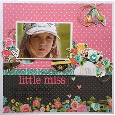 Little Miss Lovely *Simple Stories - Newly Released CHA2016 - Carpe Diem Colleciton.