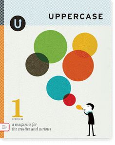 Uppercase --- A magazine for the creative and curious.  Cool items on illustration, design, photography and pop culture