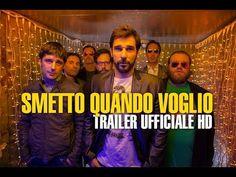 Smetto Quando Voglio - Trailer Ufficiale HD - YouTube