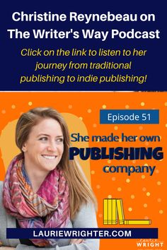 Christine Reynebeau on the Writer's Way podcast, describing her journey form traditional to indie publishing, and finally, creating her own publishing company! Click on the link to listen and read the show notes. #indiepublishing #kidlit #selfpublishingonamazon #selfpublishingwithamazon #selfpublishingbooks #selfpublishwithamazon #picturebooksforkids #picturebooksforchildren #childrensauthors #kidsauthors #bookpublishingbusiness