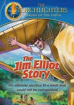 Netflix...  Torchlighters: The Jim Elliot Story (2005) Faithful, courageous and historical heroes, the Torchlighters devote their lives to God's word and purpose in this animated series for children ages 8-12.