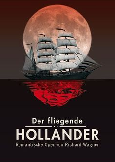 Der fliegende Holländer - Romantische Oper von Richard Wagner Richard Wagner, Opus, Opera Singers, Concert Posters, Classical Music, Opera House, Legends, Bands, Drama