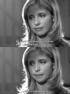 Buffy the Vampire Slayer. Great story line.