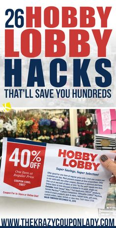 Don't start your next DIY project until you learn how to coupon at Hobby Lobby! Once you learn these 26 Hobby Lobby Hacks, you'll never have to pay full price for anything there again!
