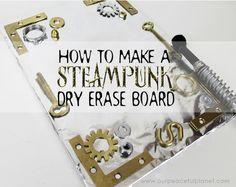 Steampunk Dry Erase Board