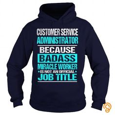 Customer Service Administrator T shirt