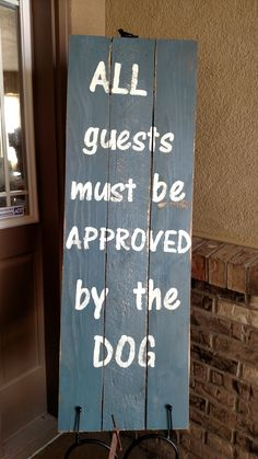 - perfect gift for a dog lover - measures 4 feet tall x 16.5 inches wide - hand painted and distressed and then lettering hand painted - finished with a protective coat - can be customized - can be us
