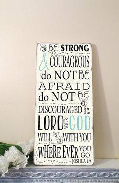 Be STRONG and COURAGEOUS Joshua 1:9 Scripture Verse  Distressed Typography Word Art Sign on Wood