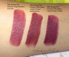 YSL Swatches L-R: YSL Rouge Pur Couture 32 Pourpre Carmin, 206 Grenant Satisfaction, and 205 Prune Virgin.