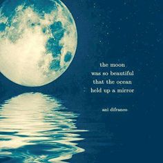 The ocean is a beautiful and magical spectacle of nature and it definitely deserves some recognition. Here are the best ocean quotes to help us appreciate it. Beautiful Moon, Beautiful Words, Beautiful Poetry, Simply Beautiful, Talking To The Moon, My Sun And Stars, Moon Magic, Moon Child, Poetry Quotes