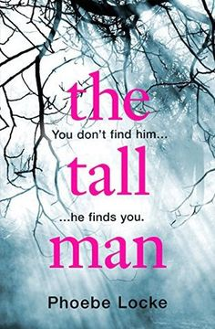 the tall man – Phoebe Locke- 4*Review