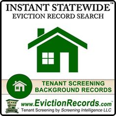 The state eviction records search and statewide eviction background record search includes tenant evictions by landlords and apartment management companies. Landlord Tenant, Being A Landlord, Tenant Screening, Criminal Background Check, Records Search, Court Records, Management Company