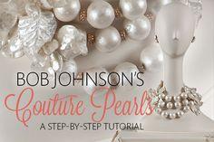 Bob Johnson's Gumpaste Couture Pearl Necklace Tutorial Tutorial on Cake Central