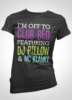 I'm off to club bed featuring DJ Pillow & MC Blanky / Thant's Funny Looks Style, Looks Cool, My Style, Stitch Fix, Mode Pop, Look Girl, Funny Outfits, Funny Clothes, Emo Outfits