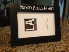 Proud Police Family Picture Frame by VictoryDecals on Etsy, $9.00