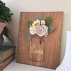 Items similar to Made to order – Wood Felt Floral Mason Jar Sign on Etsy – DIY Crafts Felt Flowers, Diy Flowers, Fabric Flowers, Paper Flowers, Cute Crafts, Felt Crafts, Wood Crafts, Diy Crafts, Diy Wood