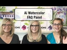 Art Impressions Blog: TWO NEW VIDEOS - Watercolor FAQs Panel with Bonnie, Kendra & Kate!