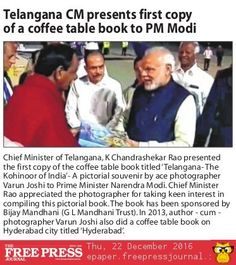 Chief Minister of Telangana, K Chandrashekar Rao presenting the first copy of coffee table book titled ' Telangana – The Kohinoor of India' to Prime Minister Narendra Modi #coffeetablebook #telangana #NarendraModi #PrimeMinister
