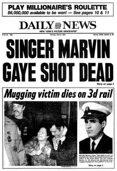 Daily News front page April 2 Headline: singer Marvin Gaye Shot Dead, Mugging victim dies on rail Get premium, high resolution news photos at Getty Images Marvin Gaye, Front Page News, Vintage Newspaper, New York Pictures, Newspaper Headlines, Soul Singers, Black History Facts, Soul Music, World History