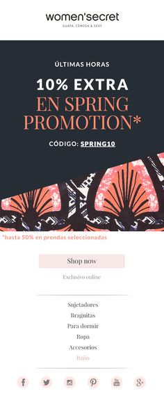 spring promotion. women'secret newsletter Promotion Code, Mail Marketing, Spring, Sexy, Women, Style, Clothing, Swag, Outfits
