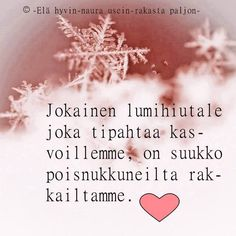 Finnish Words, Enjoy Your Life, Don't Give Up, Funny Texts, Mood Boards, Wise Words, Memories, Messages, Thoughts