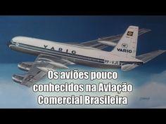 [Curiosidades] Aeronaves pouco conhecidas na Aviação Comercial Brasileira