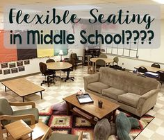 Flexible Seating in Middle School? - Jenny Buttler's 2016-2017 Classroom inspired by a Cult of Pedagogy blog post! (11-19-15)