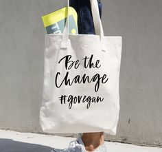 Be the Change Canvas Tote