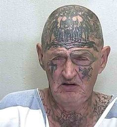 Just one more reason to never, ever get a tattoo... YIKES!!!! The Greatest Mug Shots of All Time - Mandatory