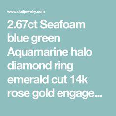 2.67ct Seafoam blue green Aquamarine halo diamond ring emerald cut 14k rose gold engagement ring | Do it Jewelry