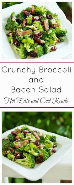 Fresh and delicious! Bring this to your next picnic or BBQ! It's a crowd pleaser! Crunchy Broccoli and Bacon Salad Recipe from Hot Eats and Cool Reads