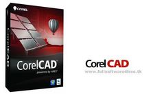 CorelCAD 2015.5 build 15.2.1.2037 x86 / x64