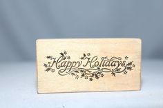 Happy Holidays W/Holly Leaves 1986 E-079 USA PSX Wood & Foam Backed Rubber Stamp          http://autopartspuller.com/ Great Sale 50% off entire store!! Copper, Glassware, Wood Crafts, Scrap Booking   Also Find us on:  http://hometownvintage.com http://autopartspuller.com @HomeTownVintage @autopartspuller @preppershowto http://facebook.com/hometownvtg http://facebook.com/AutoPartsPuller