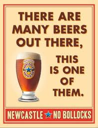 'No Bollocks,' Newcastle Brown Ad Campaign - Brown Ale Recipe, Newcastle Brown Ale, British Beer, Print Ads, Print Poster, Vintage Posters, Vodka, Alcoholic Drinks, Apple Jacks