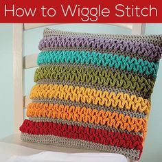 One of my favorite patterns in Modern Baby Crochet is the Colorful Wiggle Pillow… and my publishers must agree, because they decided to put it on the cover! It's a fabulous pillow, and a lot of fun to make! I've been getting a couple of requests for a video about how to do the wiggle …