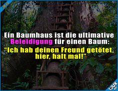 Baumhaus, Baum, Halten Spruch