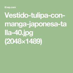 Vestido-tulipa-con-manga-japonesa-talla-40.jpg (2048×1489)