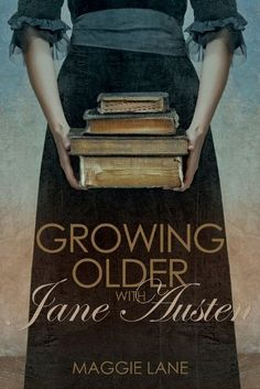 Growing Older with Jane Austen by Maggie Lane http://www.amazon.com/dp/0719806976/ref=cm_sw_r_pi_dp_vGiOub0CGA6A3