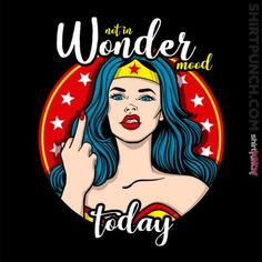 Not in wonder mood by Ursula Lopez metal posters Wonder Woman Quotes, Wonder Woman Art, Superman Wonder Woman, Wonder Women, Wonder Woman Funny, Wonder Woman Comic, Ursula, Comic Art, Comic Books