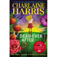 Dead Ever After: A Sookie Stackhouse Novel (Sookie Stackhouse/True Blood) by Charlaine Harris